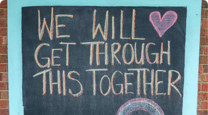 We will get through this together written in chalk